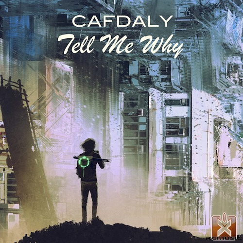 CAFDALY-Tell Me Why