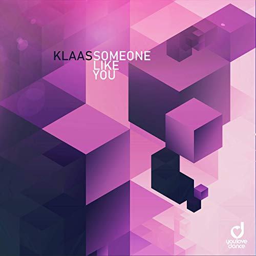KLAAS-Someone Like You