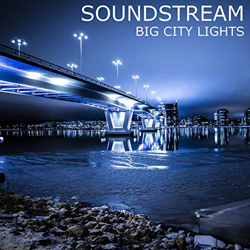 SOUNDSTREAM-Big City Lights