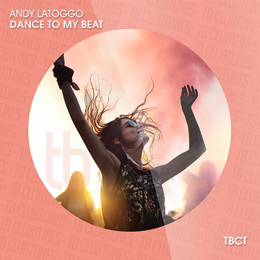 ANDY LATOGGO-Dance To My Beat