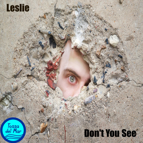 LESLIE-Don´t You See