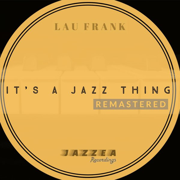 LAU FRANK-It´s A Jazz Thing