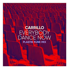 CARRILLO-Everybody Dance Now
