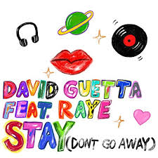 DAVID GUETTA FEAT. RAYE-Stay