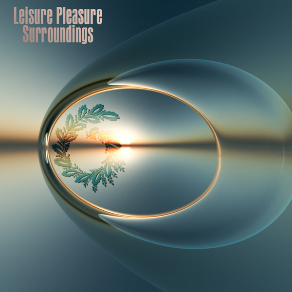 LEISURE PLEASURE-Surroundings