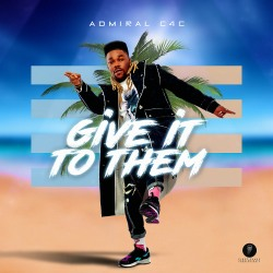 ADMIRAL C4C-Give It To Them