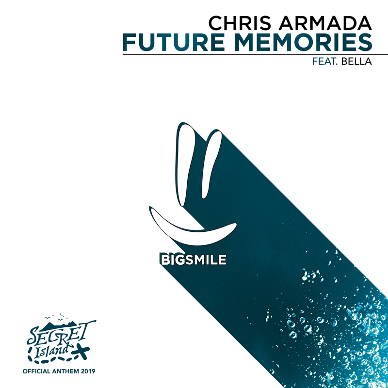 CHRIS ARMADA FEAT. BELLA-Future Memories (official Anthem Secret Island 2019)