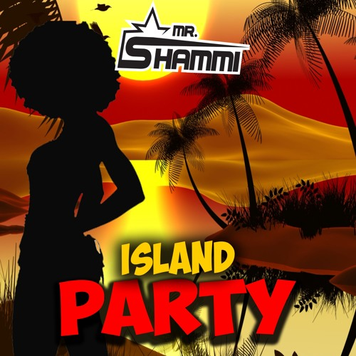 MR. SHAMMI-Island Party