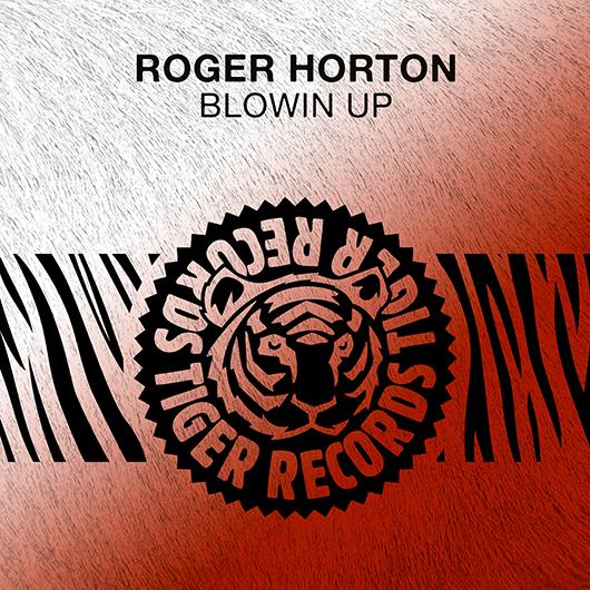 ROGER HORTON-Blowin Up