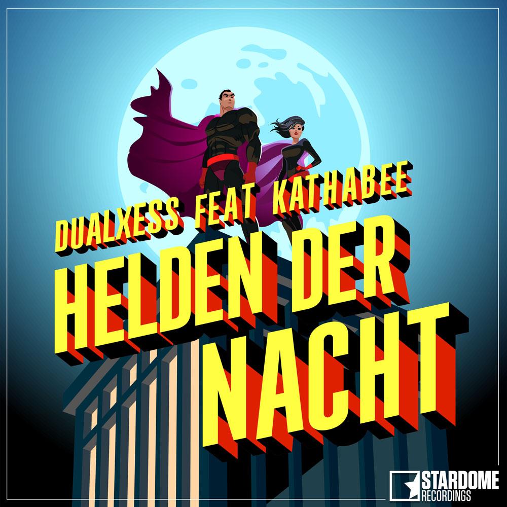 DUALXESS FEAT. KATHABEE-Helden Der Nacht