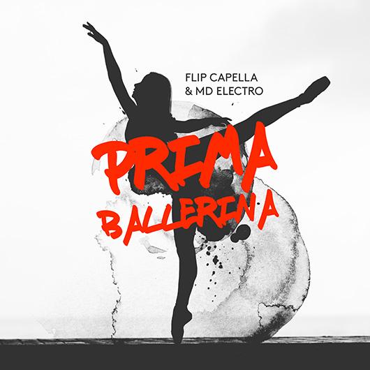 FLIP CAPELLA & MD ELECTRO-Prima Ballerina