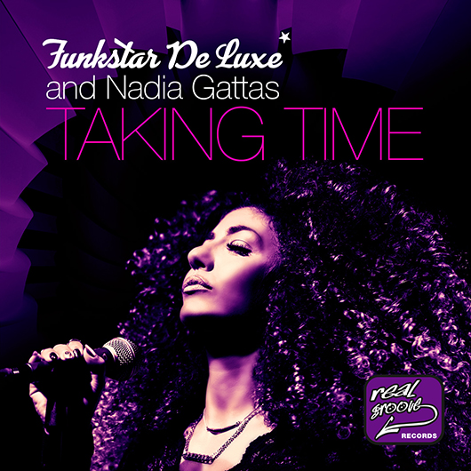 FUNKSTAR DE LUXE & NADIA GATTAS-Taking Time