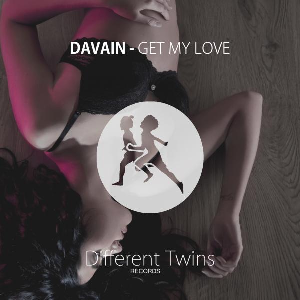 DAVAIN-Get My Love