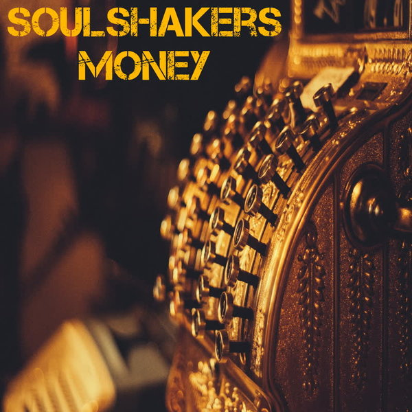 SOULSHAKERS-Money