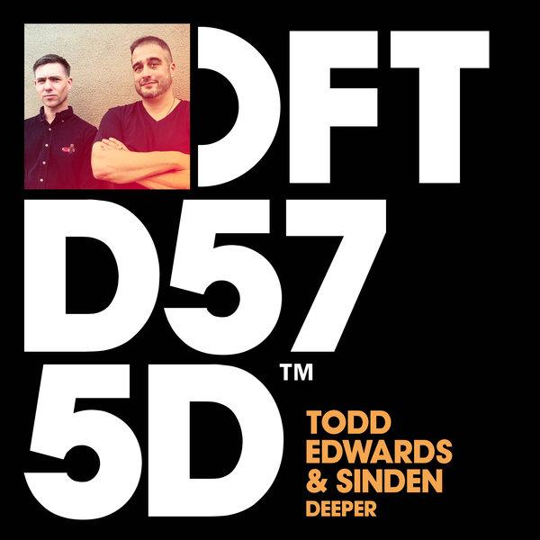 TODD EDWARDS, SINDEN-Deeper