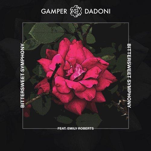 GAMBER & DADONI FEAT. EMILY ROBERTS-Bittersweet Symphony