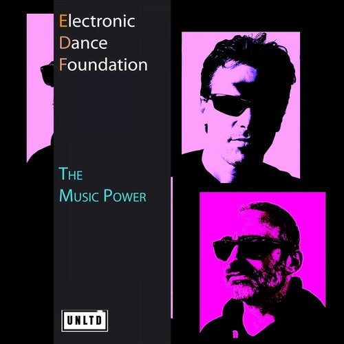 ELECTRONIC DANCE FOUNDATION-The Music Power