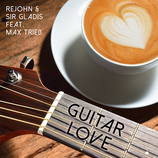 REJOHN & SIR GLADIS-Guitar Love