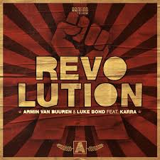 ARMIN VAN BUUREN & LUKE BOND FT. KARRA-Revolution