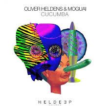 OLIVER HELDENS & MOGUAI-Cucumba