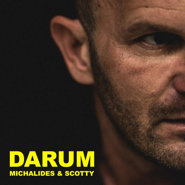 MICHALIDES & SCOTTY-Darum