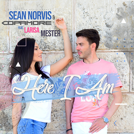 SEAN NORVIS & COPAMORE FT. LARISA MESTER-Here I Am