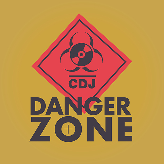 CDJ-Danger Zone