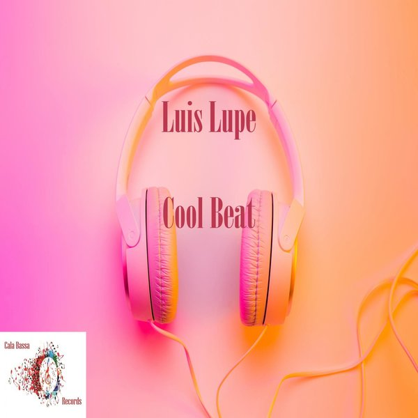 LUIS LUPE-Cool Beat
