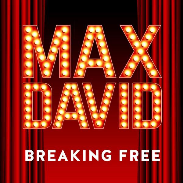 MAX DAVID-Breaking Free
