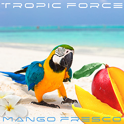 TROPIC FORCE-Mango Fresco