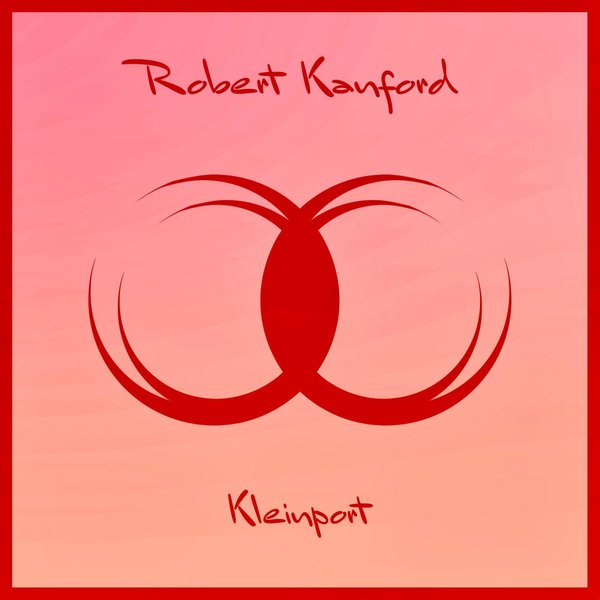ROBERT KANFORD-Kleinport