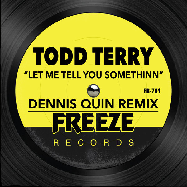 TODD TERRY, D.M.S.-Let Me Tell You Somethinn
