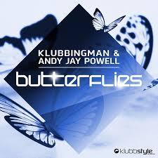 KLUBBINGMAN & ANDY JAY POWELL-Butterflies