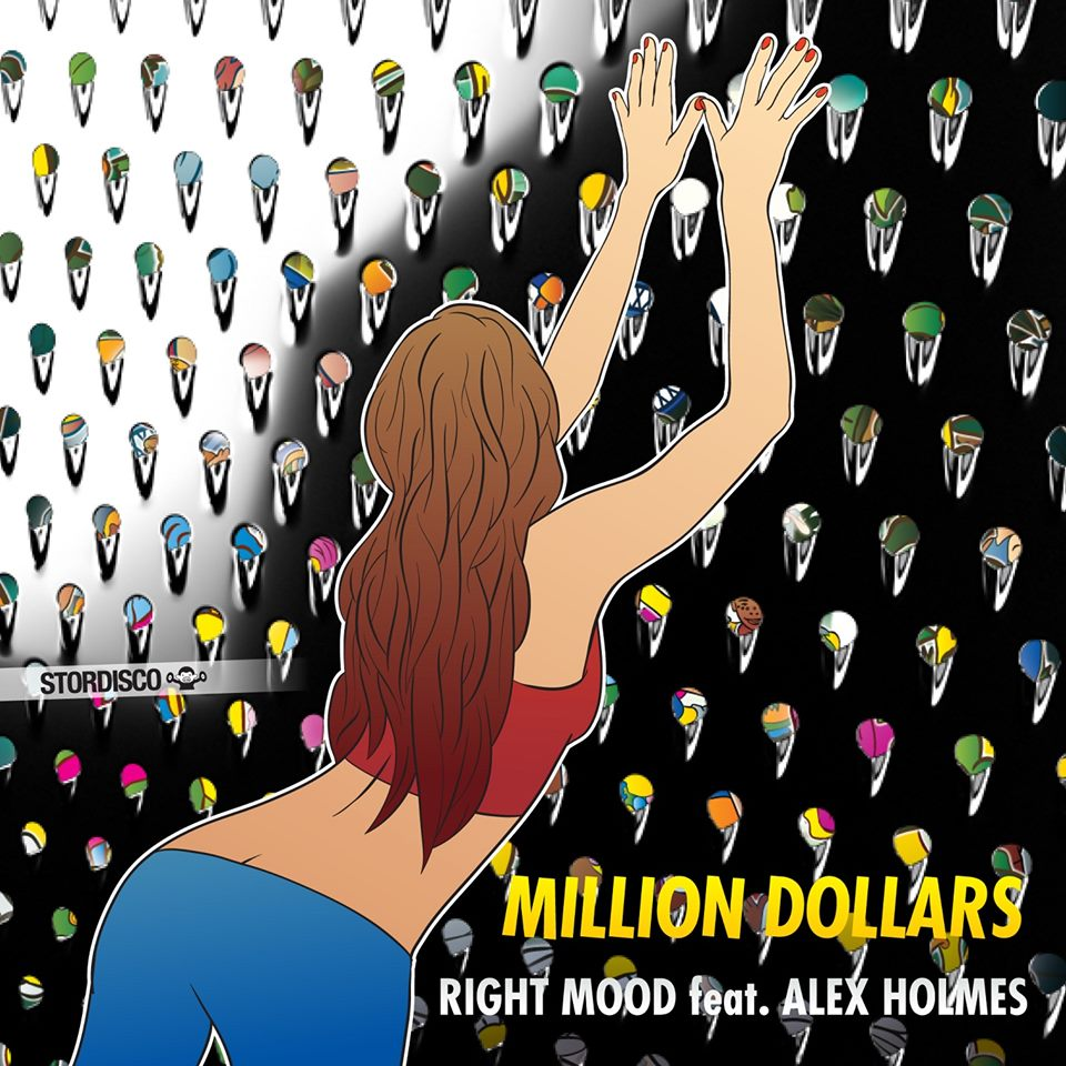 RIGHT MOOD FEAT. ALEX HOLMES-Million Dollars (vinjay Remix)