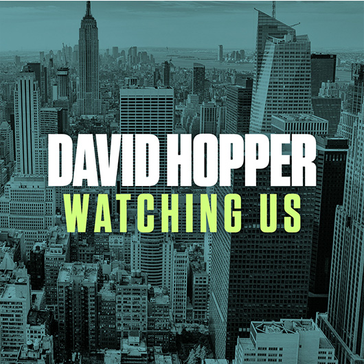 DAVID HOPPER-Watching Us