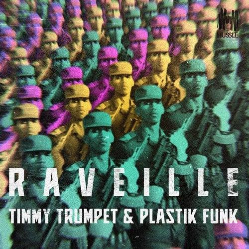 PLASTIK FUNK, TIMMY TRUMPET-Raveille