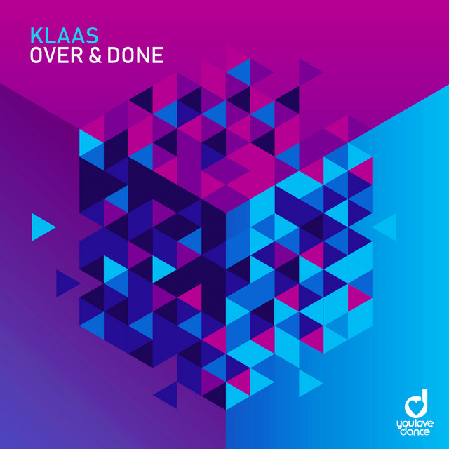 KLAAS-Over & Done