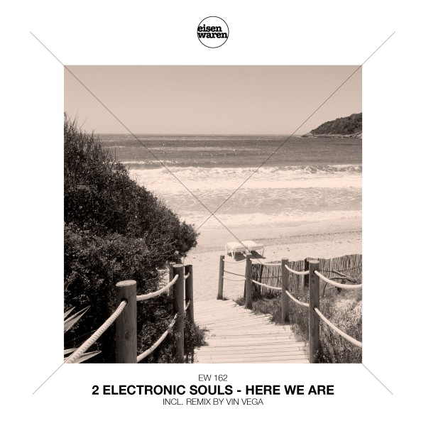 2 ELECTRONIC SOULS-Here We Are