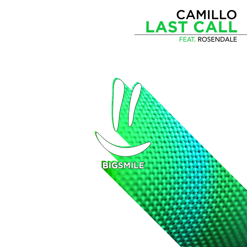 CAMILLO FEAT. ROSENDALE-Last Call
