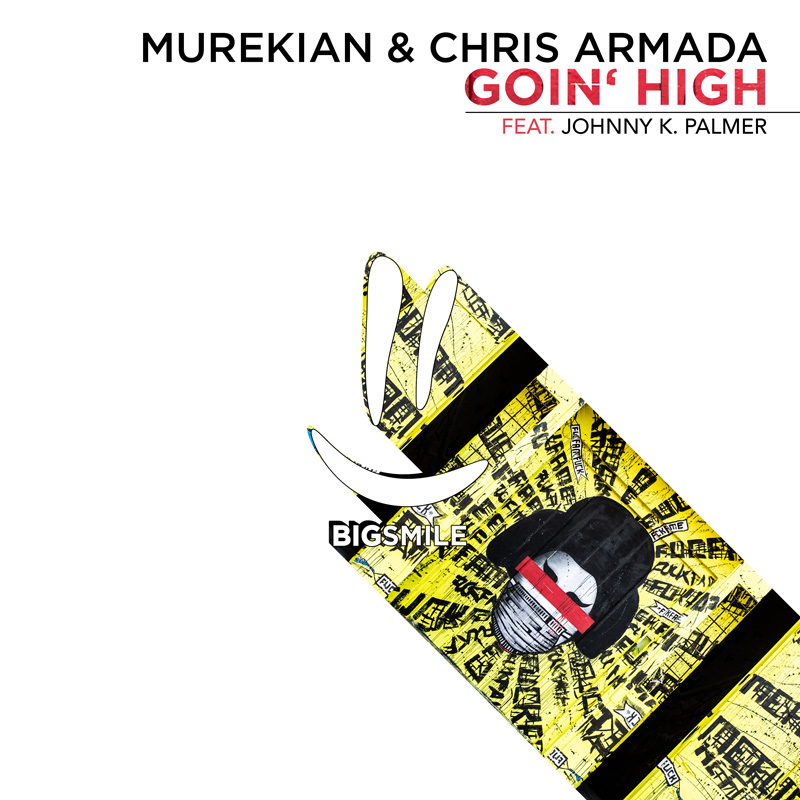 MUREKIAN & CHRIS ARMADA FEAT. JOHNNY K. PALMER-Goin´ High