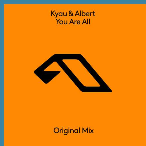 KYAU & ALBERT-You Are All
