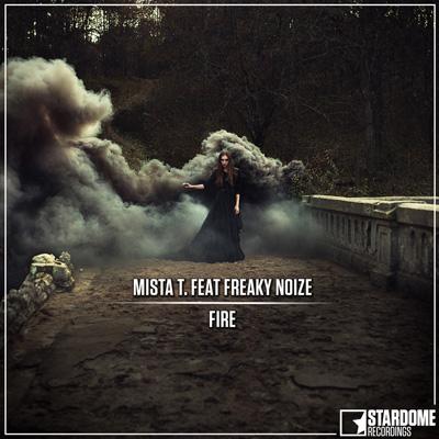 MISTA T. FEAT. FREAKY NOIZE-Fire