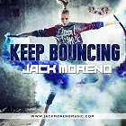 JACK MORENO-Keep Bouncing