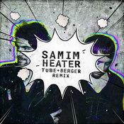 SAMIM-Heater ( Tube & Berger Remix 2019)