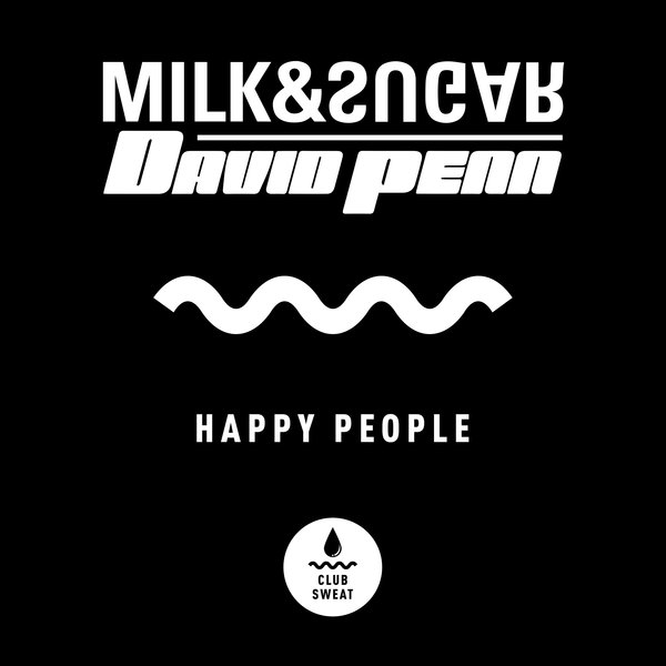 MILK & SUGAR, DAVID PENN-Happy People