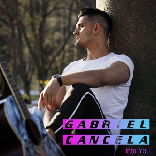 GABRIEL CANCELA-Into You
