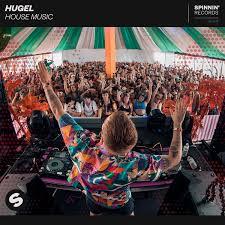 HUGEL-House Music