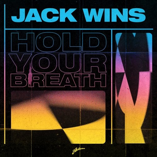 JACK WINS-Hold Your Breath