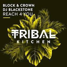 BLOCK & CROWN & DJ BLACKSTONE-Reach 4 You