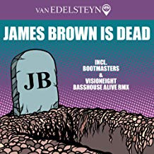 VAN EDELSTEYN-James Brown Is Dead